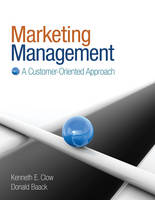 Marketing Management: A Customer-Oriented Approach (Hardback)
