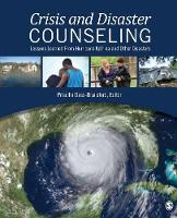 Crisis and Disaster Counseling: Lessons Learned From Hurricane Katrina and Other Disasters (Paperback)
