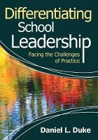Differentiating School Leadership: Facing the Challenges of Practice (Paperback)