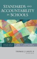 Standards and Accountability in Schools - Debating Issues in American Education: A SAGE Reference Set (Hardback)
