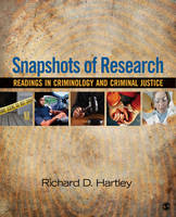 Snapshots of Research: Readings in Criminology and Criminal Justice (Paperback)