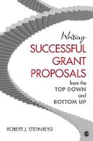 Writing Successful Grant Proposals from the Top Down and Bottom Up (Paperback)