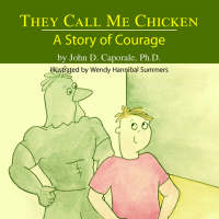 They Call Me Chicken: A Story of Courage (Paperback)