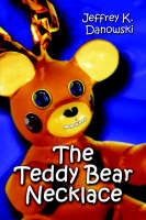The Teddy Bear Necklace (Paperback)