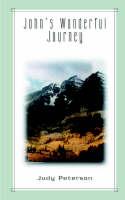 John's Wonderful Journey (Paperback)