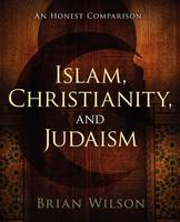 Islam, Christianity, and Judaism (Paperback)