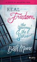Real Freedom: The Journey, The Stories (Paperback)