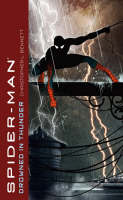 Spider-Man: Drowned in Thunder - Spiderman (Paperback)