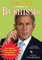 Even More Bushisms (Paperback)