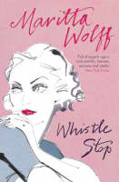 Whistle Stop (Paperback)