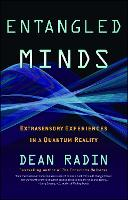 Entangled Minds: Extrasensory Experiences in a Quantum Reality (Paperback)