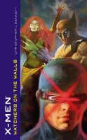 X-Men: Watchers on the Walls - MARVEL CLASSICS (Paperback)