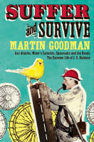 Suffer and Survive: The Extreme Life of J. S. Haldane (Paperback)