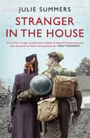Stranger in the House: Women's Stories of Men Returning from the Second World War (Paperback)