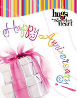Happy Anniversary: Hugs Expressions of the Heart (Hardback)