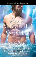 Lover from Another World: Ellora's Cave - Ellora's Cave Presents... (Paperback)