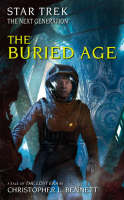 The Lost Era: The Buried Age - Star Trek: The Next Generation (Paperback)