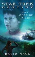 Star Trek: Destiny #1: Gods of Night - Star Trek: The Next Generation (Paperback)