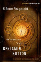 Curious Case of Benjamin Button: The Inspiration for the Upcoming Major Motion Picture (Paperback)