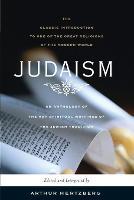 Judaism: The Key Spiritual Writings of the Jewish Tradition (Paperback)