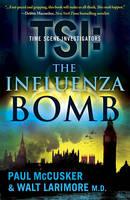 The Influenza Bomb (Paperback)