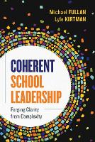 Coherent School Leadership: Forging Clarity from Complexity (Paperback)