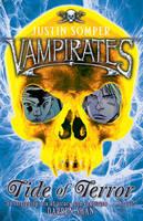 Vampirates: Tide of Terror - VAMPIRATES 2 (Paperback)