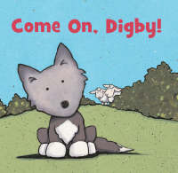 Come On, Digby! (Paperback)