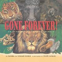 Gone Forever: An Alphabet of Extinct Animals (Paperback)