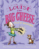 Louise the Big Cheese and the La-di-da Shoes (Hardback)