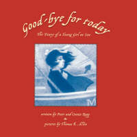 Good-bye for Today: The Diary of a Young Girl at Sea (Paperback)