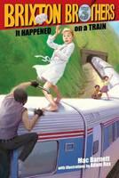It Happened on a Train - Brixton Brothers 3 (Hardback)