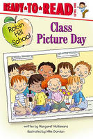 Class Picture Day: Ready-to-Read Level 1 - Robin Hill School (Paperback)