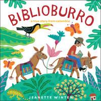 Biblioburro: A True Story from Colombia (Hardback)