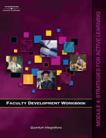 Faculty Development Companion Workbook: Strategies for Active Learning Module 4 (Paperback)