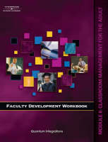 Faculty Development Companion Workbook: Classroom Management for the Adult Module 6 (Paperback)