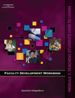Faculty Development Companion Workbook: Teaching Students How to Learn Module 7 (Paperback)