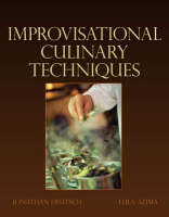 Advanced Culinary Techniques: Improvisational Cooking (Paperback)