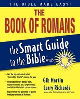 The Book of Romans - The Smart Guide to the Bible Series (Paperback)