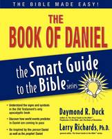 The Book of Daniel - The Smart Guide to the Bible Series (Paperback)