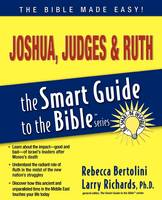 Joshua, Judges and Ruth - The Smart Guide to the Bible Series (Paperback)