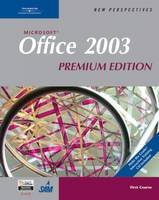 New Perspectives on Microsoft Office 2003: First Course (Spiral bound)