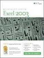 Microsoft Office Excel 2003: Student Manual: VBA Programming (Spiral bound)