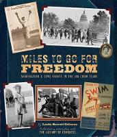 Miles to Go for Freedom (Hardback)