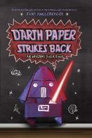 Darth Paper Strikes Back - Origami Yoda (Hardback)