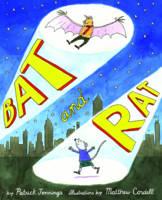 Bat and Rat (Hardback)
