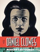 The Art of Daniel Clowes (Hardback)