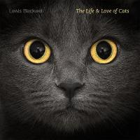 The Life and Love of Cats (Hardback)