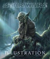 Star Wars Art: Illustration (Hardback)