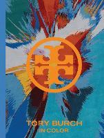 Tory Burch: In Color (Hardback)